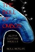 Bull of Ombos Seth & Egyptian Magick