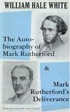 Autobiography of Mark Rutherford and Mark Rutherford's Deliverance