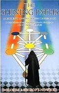 Shining Paths: An Experiential Journey through the Tree of Life - Delores Ashcroft-Nowicki -...