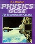 Physics GCSE - An Examination Course
