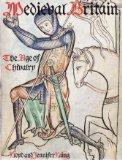 Medieval Britain: The Age of Chivalry (Art Reference)