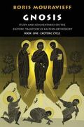 Gnosis, Exoteric Cycle Study and Commentaries on the Esoteric Tradition of Eastern Orthodoxy
