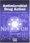 Antimicrobial Drug Action The Chemical Treatment of Infectious Diseases