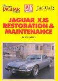 Jaguar XJS: Restoration and Maintenance