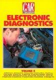 Car Mechanics Vol 5: Electronic Diagnostics