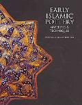 Early Islamic Pottery Materials and Techniques