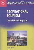 Recreational Tourism Demand and Impacts