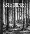 Best of Friends 9 The Yearbook of Creative Monochrome