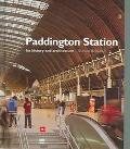 Paddington Station Its History and Architecture