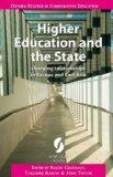 Higher Education and the State: Changing Relationships in Europe and East Asia (Oxford Studi...