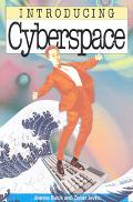 Introducing Cyberspace