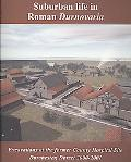Suburban Life in Roman Durnovaria: Excavations at the Former County Hospital Site, Dorcheste...
