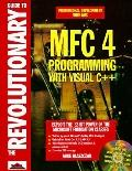 Revolutionary Guide to MFC 4.0 Programming with Visual C++ - Mike Blaszczak - Paperback - RE...