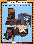 Kodak Cameras The First Hundred Years