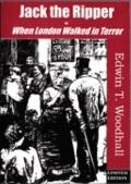 Jack the Ripper : Or, When London Walked in Terror