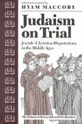 Judaism on Trial Jewish-Christian Disputations in the Middle Ages