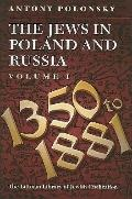 Jews in Poland and Russia A History from 1750 to the Present Day