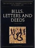 Bills, Letters And Deeds Arabic Papyri of the 7th to 11th Centuries