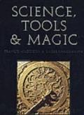 Science, Tools And Magic Part One Body & Spirit, Mapping the Universe; Part Two Mundane Worlds