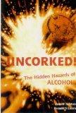 Uncorked! The hidden hazards of alcohol