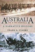 Australia in a Nutshell: A Narrative History