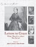 Letters to Grace : Writing 'Home' from Colonial New Zealand