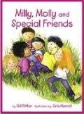 Milly, Molly and Special Friends