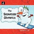 THE SNOWMAN OLYMPICS
