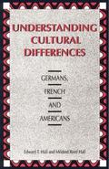 Understanding Cultural Differences Germans, French, and Americans