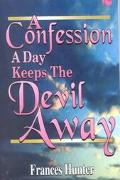 Confession a Day Keeps the Devil Away