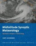 Midlatitude Synoptic Meteorology: Dynamics, Analysis, and Forecasting