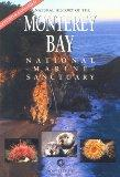 Natural History of Monterey Bay Natl...