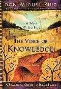 Voice of Knowledge A Practical Guide to Inner Peace