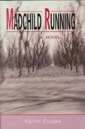 Madchild Running A Novel