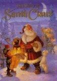 Story of Santa Claus - Scribbler Elf - Hardcover - 1st ed