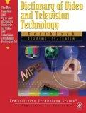 Dictionary of Video & Television Technology (Demystifying Technology Series)