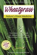 Wheatgrass Nature's Finest Medicine