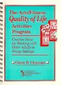 Arts,fitness+quality of Life Activities