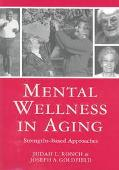 Mental Wellness in Aging Strengths-Based Approaches