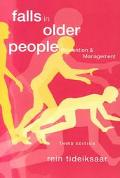 Falls in Older Peoples Prevention and Management
