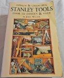 Antique & Collectible Stanley Tools Guide to Identity & Value