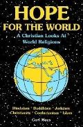 Hope for the World: A Christian Looks at World Religions