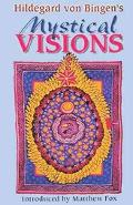 Hildegard Von Bingen's Mystical Visions Translated from Scivias