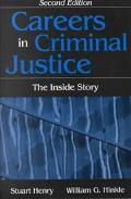 Careers in Criminal Justice The Inside Story
