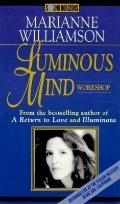 Luminous Mind Workshop (4 Cassettes) - Marianne Williamson - Audio - 4 Cassettes