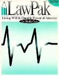 Living Will: Power of Attorney for Health Care