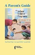 Parent's Guide to Infant & Toddler Programs/Guia Para Los Padres Sobre Los Programas De Cuid...