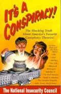 It's a Conspiracy - National Insecurity Council Staff - Paperback