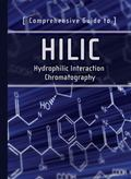 Comprehensive Guide to HILIC : Hydrophilic Interaction Chromatography