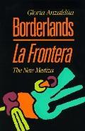 Borderlands-la Frontera